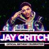 Rapper Jay Critch - Saturday, Feb. 24, 2018 / 9:00pm-4:00am