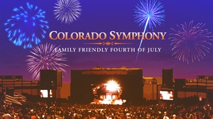 Fiddler's Green Amphitheatre Presented by Mazda : The Colorado Symphony's Family Friendly Fourth of July