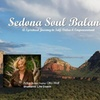 SEDONA SOUL RETREAT, a 3-Day Get-Away to TAKING BACK YOUR POWER, Me...