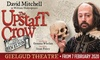 Tickets to see The Upstart Crow