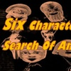 """Six Characters in Search of an Author"" - Sunday July 16, 2017 / 2:..."