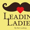 """""""Leading Ladies"""" - Friday March 31, 2017 / 8:00pm"""