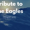 Desperado: Premier Eagles Tribute Band - Saturday October 22, 2016 ...