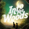 """""""Into the Woods"""" - Sunday April 23, 2017 / 2:00pm"""