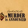 """""""A Murder is Announced"""" - Friday February 3, 2017 / 8:00pm"""