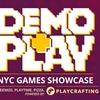 Demo & Play: NYC Games Showcase - Tuesday, Jun 12, 2018 / 6:00pm-8:...