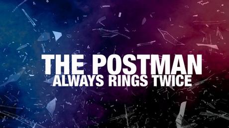 The Postman Always Rings Twice f7a3a55d-970f-4833-af45-74ff7b4f12f7
