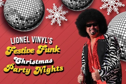 Lionel Vinyl's 'Festive Funk' Christmas Party Nights