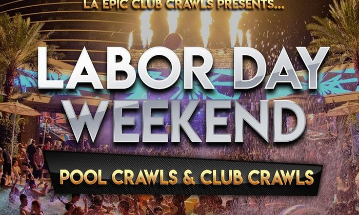 Las Vegas Labor Day Weekend Club Crawls Pool Crawls