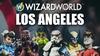Wizard World Los Angeles - Saturday, Jun 8, 2019 / Noon - 8:00pm