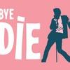 """Bye Bye Birdie"" - Saturday March 11, 2017 / 7:30pm"