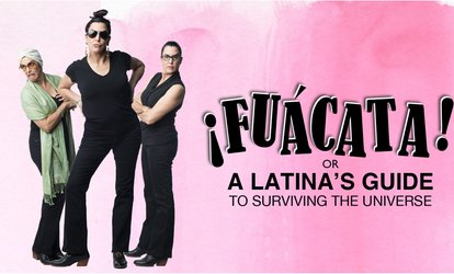 "image for ""¡Fuácata! or A Latina's Guide to Surviving the Universe"""