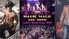 """Magic Male XXL Show"" - Friday, Dec 20, 2019 / 9:00pm"