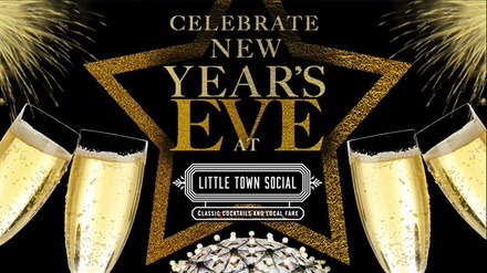 New Years Eve at Little Town Social at Little Town Social