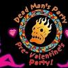 Dead Man's Party - Saturday, Feb. 3, 2018 / 8:00pm