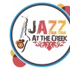 """Jazz at the Creek"" - Saturday August 12, 2017 / 3:00pm"