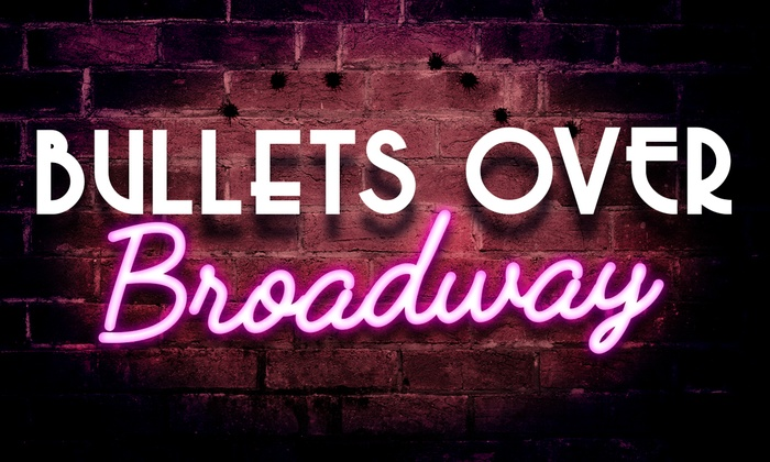 Don Bluth Front Row Theatre - Scottsdale: Bullets Over Broadway at Don Bluth Front Row Theatre