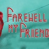 """""""Farewell My Friend: The Tragic Romance of Star-Crossed Lovers"""" - S..."""