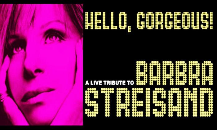 Avo Playhouse - Vista: Hello Gorgeous: Barbra Streisand Tribute at Avo Playhouse