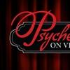 """""""Psyche on Vine"""" - Saturday, Apr. 28, 2018 / 6:00pm"""