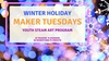 Maker Tuesday - Holiday Carousel Project - Tuesday, Dec 10, 2019 / ...