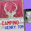 """""""Camping with Henry and Tom"""" - Saturday, Mar. 24, 2018 / 8:00pm"""