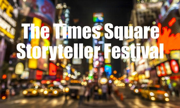 The Times Square Storytellers Festival
