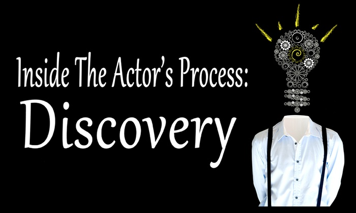 Stagehouse Theatre - Lake Murray: Inside the Actor's Process: Discovery at Stagehouse Theatre