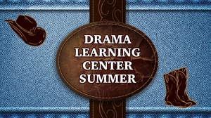 Drama Learning Center : Drama Learning Center Summer Camps
