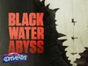 50% Off tickets to see Black Water Abyss
