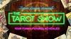 """""""The Tarot Show"""""""