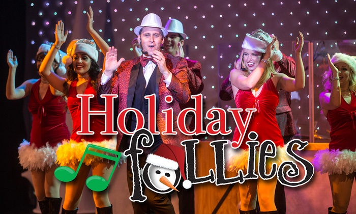 Center Stage Theater - Downtown Fontana: Holiday Follies 2015 at Center Stage Theater