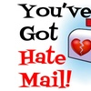 """You've Got Hate Mail"""