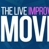 """""""The Live Improvised Movie"""" - Friday, May 18, 2018 / 10:30pm"""