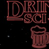 """""""DRINK! The Sketch Comedy Drinking Game: Sci-Fi"""" - Saturday April 8..."""