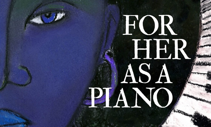 Chicago Dramatists Theatre - Central Chicago: For Her as a Piano at Chicago Dramatists Theatre
