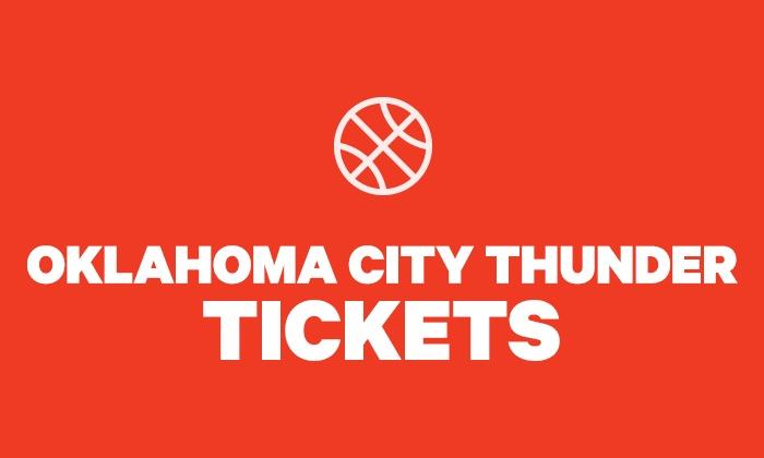best sneakers 6ba62 863a1 Oklahoma City Thunder Tickets