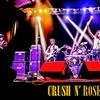 Crush N' Roses: Guns N' Roses Tribute - Friday, Jun 1, 2018 / 8:00pm