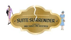 Wade James Theatre: Suite Surrender