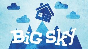 Geffen Playhouse - Gil Cates Theater: Big Sky