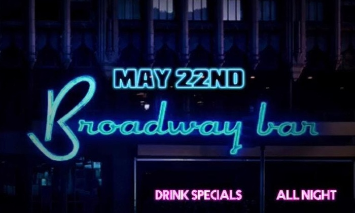 Broadway Bar - Broadway Bar | Groupon
