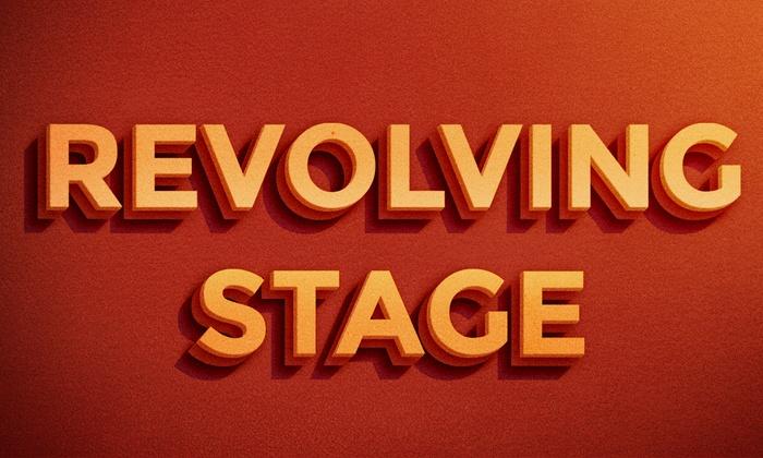 Revolving Stage