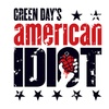 """American Idiot"" - Saturday, Apr. 28, 2018 / 7:00pm"