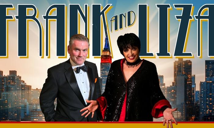 """Frank and Liza"" Tribute Show - Boca Glades: ""Frank and Liza"" Tribute Show - Sunday August 20, 2017 / 7:00pm"