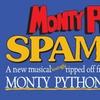 """Monty Python's Spamalot"" - Wednesday May 31, 2017 / 1:30pm"