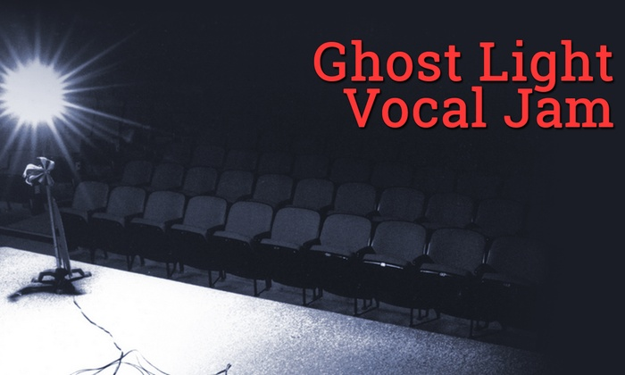 Chance Theater - Anaheim Hills: Ghost Light Vocal Jam Open Mic Night at Chance Theater