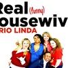 Housewives of Rio Linda