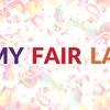 """""""My Fair Lady"""" - Saturday March 4, 2017 / 7:30pm"""