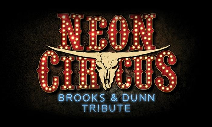 The Hangar at OC Fair - Central Costa Mesa: Neon Circus: A Musical Tribute to Brooks & Dunn at The Hangar at OC Fair