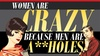 Horton Grand Theatre - Central San Diego: Women Are Crazy Because Men Are A**holes at Horton Grand Theatre